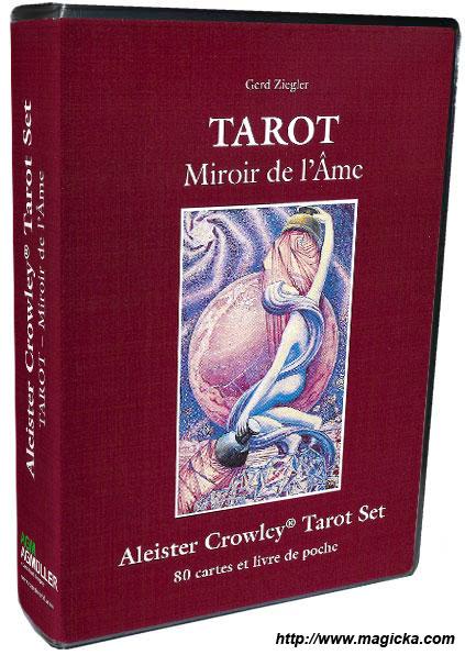 Tarot de thoth d 39 aleister crowley miroir de l 39 ame et de for Le miroir de l ame